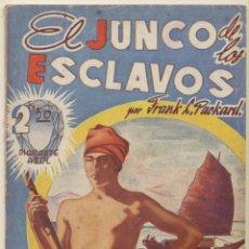 Cómics: EL JUNCO DE LOS ESCLAVOS. COLECCIÓN DIAMANTE AZUL. MARISAL 1940.. Lote 72215391