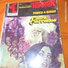 Cómics: PANICO A BORDO - CLARK CARRADOS- SELECCION TERROR Nº 507 - BOLSILIBROS PULP. ED. BRUGUERA. Lote 73665775