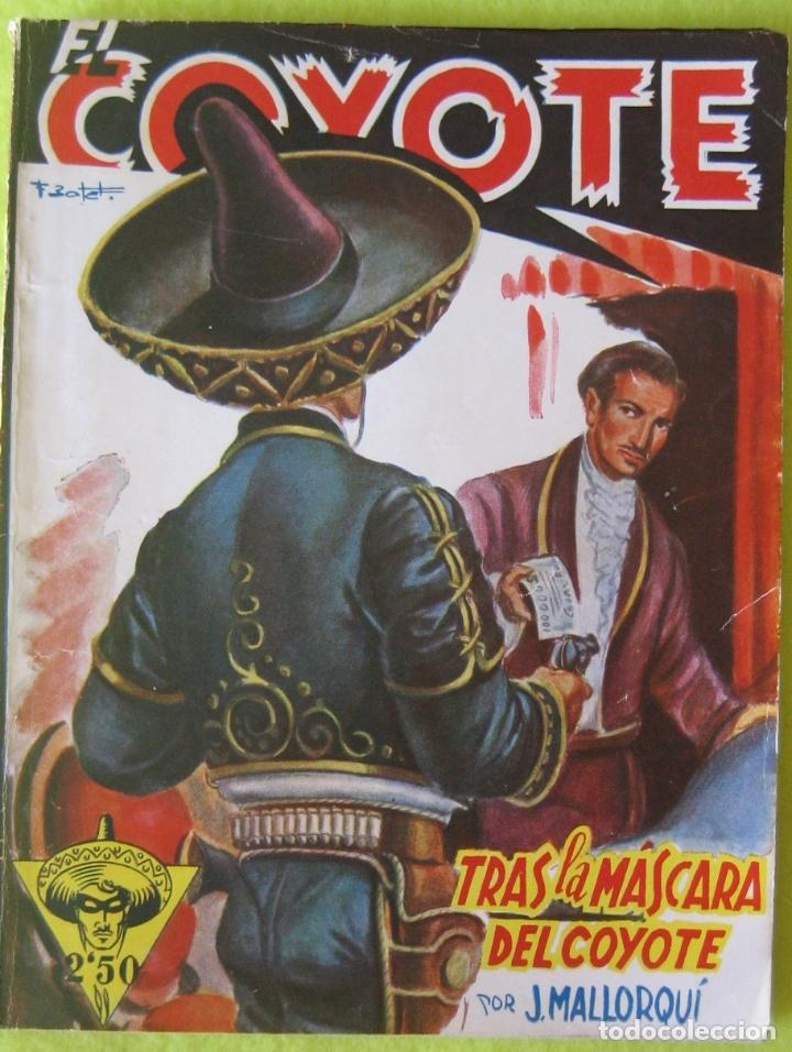 EL COYOTE _ TRAS LA MÁSCARA DEL COYOTE _ J. MALLORQUI _ CLIPPER (Tebeos, Comics y Pulp - Pulp)