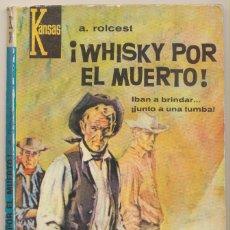 Comics : KANSAS Nº 349. ¡WHISLY POR EL MUERTO! POR A. ROLCEST. 1ª EDICIÓN BRUGUERA 1965.. Lote 82278152