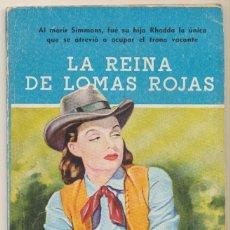 Fumetti: NOVELAS DEL OESTE Nº 71. LA REINA DE LOMAS ROJAS. POR J. MALLORQUÍ. CLIPER 1959.. Lote 82886512
