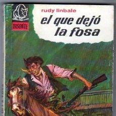 Cómics: BISONTE Nº 916 - RUDY LINBALE - EL QUE DEJÓ LA FOSA -1965 MUY BIEN CONSERVADA. Lote 82900876