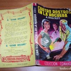 Cómics: COLECCIÓN COMANDOS. AUTOR: A. ROLCEST. NÚMERO 165: CUATRO ROSTROS EN LA HOGUERA. BUEN ESTADO. Lote 87580896