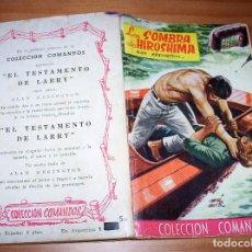 Cómics: COLECCIÓN COMANDOS. AUTOR: ALAN KESINGTON. AÑO 1958. NÚMERO 203: LA SOMBRA DE HIROSHIMA. . Lote 87623480