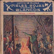 Cómics: LOTE DE 67 EJEMPLARES LUCHA DE RAZAS PIELES ROJAS CONTRA BLANCOS . Lote 88959948