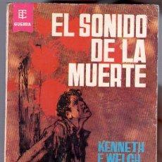Cómics: NOVELA BEST SELLERS DE GUERRA Nº 20 EDI. TORAY 1962 - 158 PGS. - KENNETH F. WELCH -. Lote 89663164