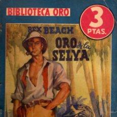 Cómics: BIBLIOTECA ORO. SERIE AZUL. AUTOR: REX BEACH. AÑO 1941. NÚMERO 125: ORO DE LA SELVA. Lote 91428930
