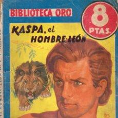 Cómics: BIBLIOTECA ORO. SERIE AZUL. AUTOR: C. T. STONEHAM. AÑO 1947. NÚMERO 222: KASPA, EL HOMBRE-LEÓN. Lote 91435305