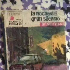 Cómics: LA NOCHE DEL GRAN SILENCIO - SILVER KANE PUNTO ROJO 460. Lote 93174485
