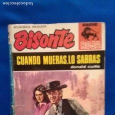 Cómics: CUANDO MUERAS LO SABRAS - DONALD CURTIS - BISONTE SERIE ROJA 1260. Lote 93935940