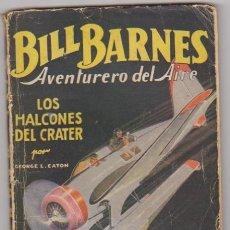 Cómics: BILL BARNES Nº 1. LOS HALCONES DEL AIRE. HOMBRES AUDACES. MOLINO - BARCELONA 1936. DIFICIL.... Lote 94690603