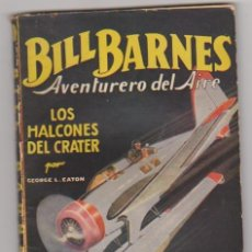 Cómics: BILL BARNES Nº 1. LOS HALCONES DEL AIRE. HOMBRES AUDACES. MOLINO - BARCELONA 1936. DIFICIL.... Lote 95073559