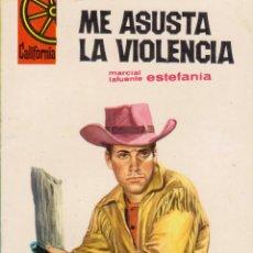 Comics: COLECCIÓN CALIFORNIA. AUTOR: M.L. ESTEFANÍA. NÚMERO 474: ME ASUSTA LA VIOLENCIA. PERFECTO ESTADO. Lote 96075663