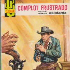 Cómics: COLECCIÓN COLORADO. AUTOR: M.L. ESTEFANÍA. AÑO 1965. NÚMERO 417: COMPLOT FRUSTRADO. MUY BUEN ESTADO. Lote 96655963