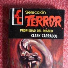 Cómics: SELECCIÓN TERROR Nº 5. PROPIEDAD DEL DIABLO. CLARK CARRADOS. BRUGUERA. . Lote 97000247