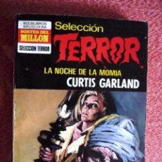 Cómics: SELECCIÓN TERROR Nº 29. LA NOCHE DE LA MOMIA. CURTIS GARLAND. BRUGUERA. 2. Lote 97170767
