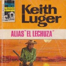Cómics: COLECCIÓN HÉROES DE LA PRADERA. AUTOR: KEITH LUGER. AÑO 1973. NÚMERO 178: ALIAS EL LECHUZA. Lote 97370415
