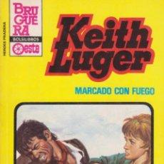 Cómics: COLECCIÓN HÉROES DE LA PRADERA. AUTOR: KEITH LUGER. NÚMERO 714: MARCADO CON FUEGO. MUY BUEN ESTADO. Lote 97566427