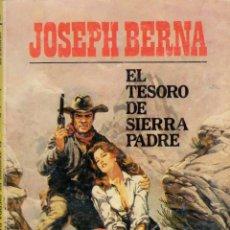 Cómics: COLECCIÓN HÉROES DE LA PRADERA. AUTOR: JOSEPH BERNA. Nº 781: EL TESORO DE SIERRA PADRE. BUEN ESTADO. Lote 97677019