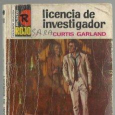 Cómics: LICENCIA DE INVESTIGADOR, CURTIS GARLAND. COL. PUNTO ROJO, Nº 533. ED. BRUGUERA,1972 1ª ED.. Lote 98684319
