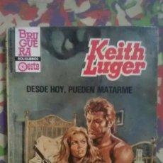 Cómics: DESDE HOY PUEDEN MATARME - KEITH LUGER - HEROES DE LA PRADERA 748 . Lote 99141051