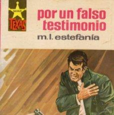 Comics: COLECCIÓN SALVAJE TEXAS. AUTOR: M.L. ESTEFANÍA. NÚMERO 540: POR UN FALSO TESTIMONIO. MUY BUEN ESTADO. Lote 99247263