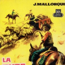 Cómics: COLECCIÓN DOS HOMBRES BUENOS. AUTOR: J. MALLORQUÍ. NÚMERO 93: LA RUTA DEL DESIERTO. BUEN ESTADO. Lote 100169007