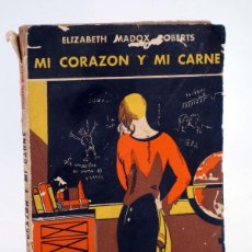 Cómics: SELECCIÓN LITERARIA 10. MI CORAZÓN Y MI CARNE (ELIZABETH MADOX ROBERTS) DÉDALO, 1932. Lote 100519372