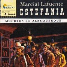 Cómics: COLECCIÓN ARIZONA. AUTOR: M.L. ESTEFANÍA. NÚMERO 2: MUERTOS EN ALBURQUERQUE. MUY BUEN ESTADO. Lote 101190763