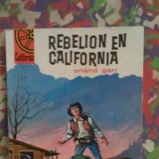Cómics: REBELION EN CALIFORNIA - ORLAND GARR - CALIFORNIA 328 . Lote 101526155