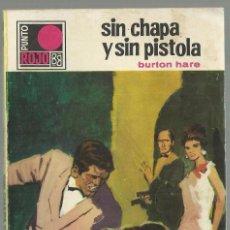 Cómics: SIN CHAPA Y SIN PISTOLA, BURTON HARE. COLECCION PUNTO ROJO, Nº 393. ED. BRUGUERA, 1969. Lote 101766559