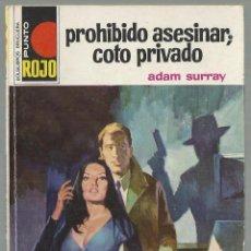 Cómics: PROHIBIDO ASESINAR; COTO PRIVADO, ADAM SURRAY. COLECCION PUNTO ROJO, Nº 734. ED. BRUGUERA, 1976. Lote 101766675