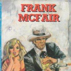 Cómics: COLECCIÓN OESTE. AUTOR: FRANK MCFAIR. NÚMERO 19: DE UNA MISMA SANGRE. BUEN ESTADO. Lote 102028123