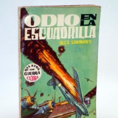 Cómics: RELATOS DE GUERRA EXTRA 4. ODIO EN LA ESCUADRILLA (ALEX SIMMONS) TORAY, 1962. Lote 102124007