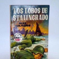 Cómics: RELATOS DE GUERRA EXTRA 5. LOS LOBOS DE STALINGRADO (ALEX SIMMONS) TORAY, 1962. Lote 102124011
