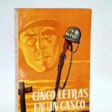 Cómics: RELATOS DE GUERRA EXTRA 6. CINCO LETRAS EN UN CASCO (ALEX SIMMONS) TORAY, 1962. Lote 150510021