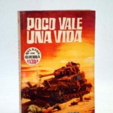 Cómics: RELATOS DE GUERRA EXTRA 9. POCO VALE UNA VIDA (ALEX SIMMONS) TORAY, 1962. Lote 102124027