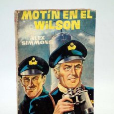 Cómics: RELATOS DE GUERRA EXTRA 16. MOTÍN EN EL WILSON (ALEX SIMMONS) TORAY, 1962. Lote 102124119