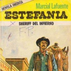 Cómics: COLECCIÓN HORCA. AUTOR: M.L. ESTEFANÍA. NÚMERO 10: SHERIFF DEL INFIERNO. NOVELA INÉDITA. BUEN ESTADO. Lote 103042783