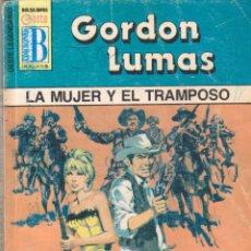 Cómics: COLECCIÓN OESTE LEGENDARIO. AUTOR: GORDON LUMAS. NÚMERO 198: LA MUJER Y EL TRAMPOSO. Lote 103970667