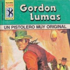 Cómics: COLECCIÓN OESTE LEGENDARIO. AUTOR: GORDON LUMAS. NÚMERO 252: UN PISTOLERO MUY ORIGINAL. Lote 103977107