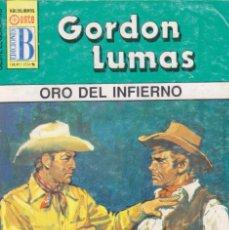 Cómics: COLECCIÓN OESTE LEGENDARIO. AUTOR: GORDON LUMAS. Nº 298: ORO DEL INFIERNO. MUY BUEN ESTADO. Lote 103984463