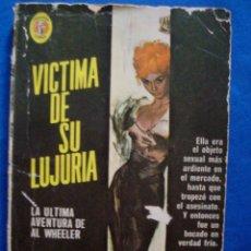 Cómics: VICTIMA DE SU LUJURIA CARTER BROWN BOLSILIBROS COLECCION CAIMAN Nº 410 EDITORIAL DIANA. Lote 104022123