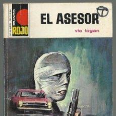 Cómics: EL ASESOR, VIC LOGAN. COLECCION PUNTO ROJO, Nº 540. EDITORIAL BRUGUERA, 1972. 1ª EDICION. Lote 104509627