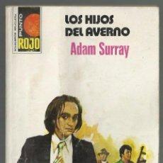 Cómics: LOS HIJOS DEL AVERNO, ADAM SURRAY. COLECCION PUNTO ROJO, Nº 792.EDITORIAL BRUGUERA, 1977. 1ª EDICION. Lote 104510235