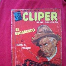 Cómics: EL VAGABUNDO POR HARRIS B. CADOGAN. CLIPER SERIE POLICIACA Nº1. PORTADA DE BATLLE. Lote 105069771