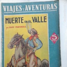 Cómics: VIAJES Y AVENTURAS - GARY MARSHALL - MUERTE EN EL VALLE - DIBUNOS IRANZO - EDI. MAUCCI. Lote 105219587