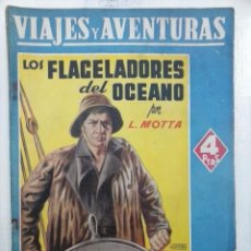 Cómics: VIAJES Y AVENTURAS - LUIGI MOTTA - LOS FLAGELADORES DEL OCEANO - EDI. MAUCCI. Lote 222120216