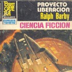 Cómics: LA CONQUISTA DEL ESPACIO Nº704. RALPH BARBY. BRUGUERA, 1984. Lote 105283535