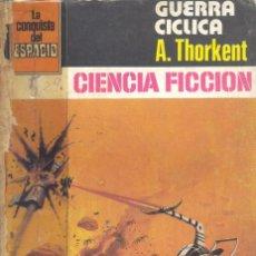 Cómics: LA CONQUISTA DEL ESPACIO Nº539. THORKENT. BRUGUERA, 1980. Lote 105364439